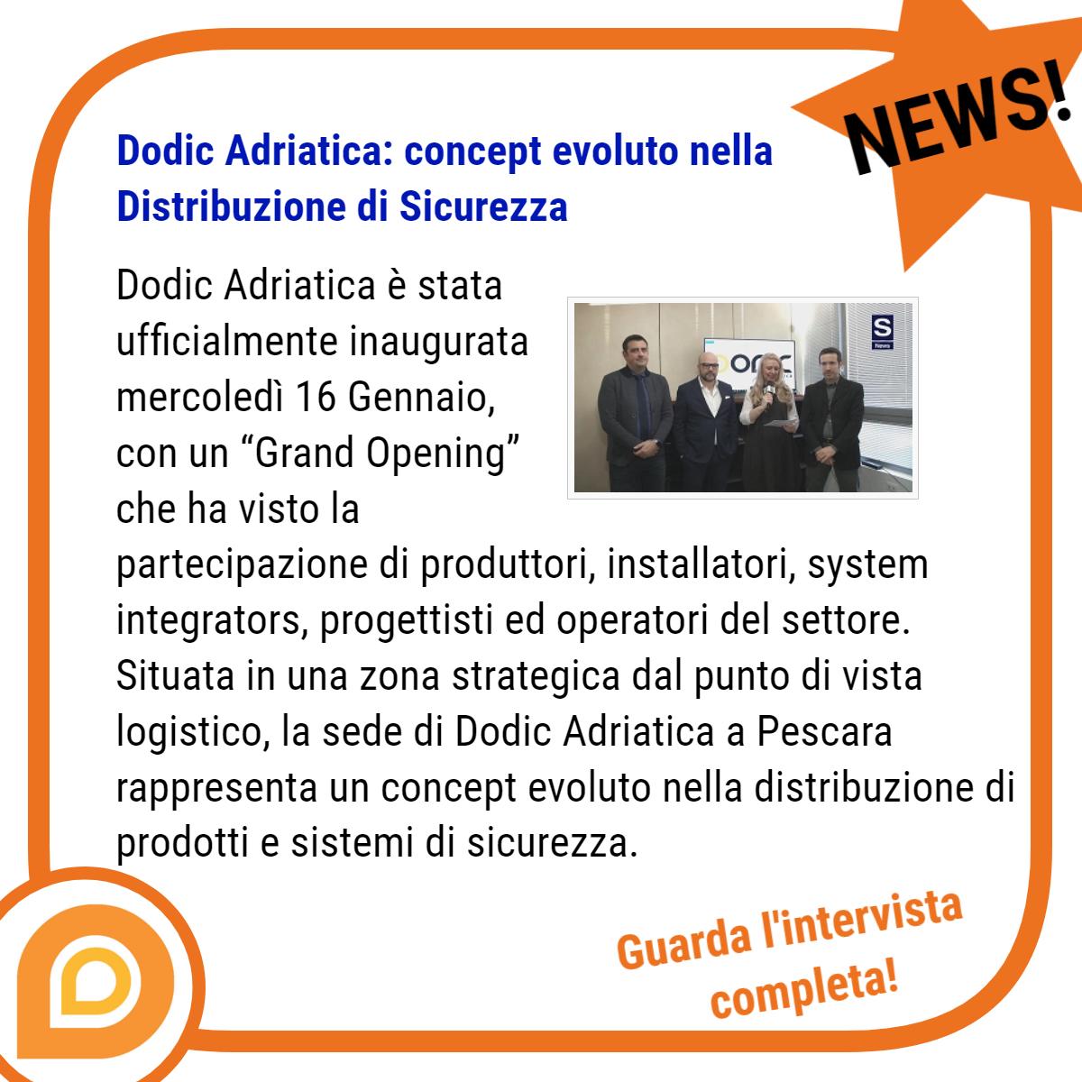 Dodic Adriatica, distribuzione di sistemi di sicurezza, automazione, antintrusione, videosorveglianza e antincendio a Pescara per Abruzzo e Molise